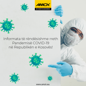 Informata të rëndësishme rreth Pandemisë COVID-19  ne Republikën e Kosovës!